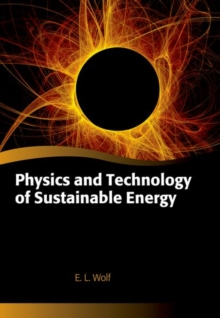 Physics and Technology of Sustainable Energy, Hardback Book