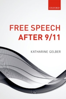 Free Speech after 9/11, Hardback Book