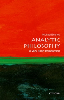 Analytic Philosophy: A Very Short Introduction, Paperback / softback Book