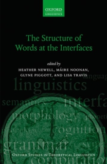 The Structure of Words at the Interfaces, Paperback Book
