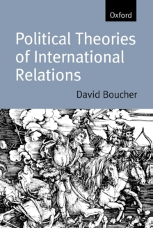 Political Theories of International Relations : From Thucydides to the Present, Paperback Book