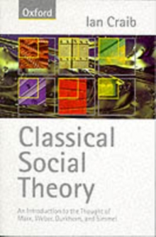 Classical Social Theory, Paperback Book