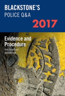 Blackstone's Police Q&A: Evidence and Procedure 2017, Paperback Book