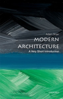 Modern Architecture: A Very Short Introduction, Paperback / softback Book