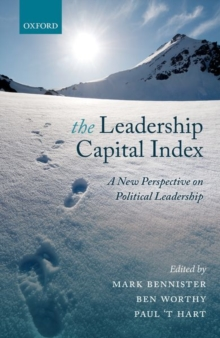 The Leadership Capital Index : A New Perspective on Political Leadership, Hardback Book