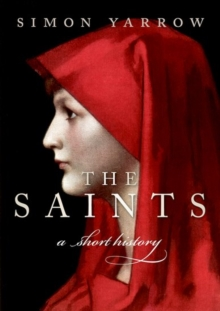 The Saints : A Short History, Hardback Book