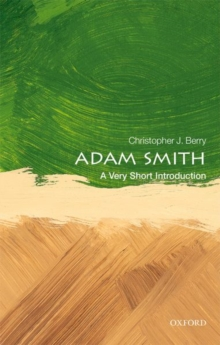 Adam Smith: A Very Short Introduction, Paperback / softback Book