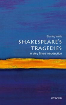 Shakespeare's Tragedies: A Very Short Introduction, Paperback Book