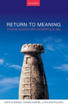Return to Meaning : A Social Science with Something to Say, Hardback Book