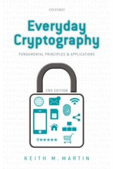 Everyday Cryptography : Fundamental Principles and Applications, Paperback / softback Book