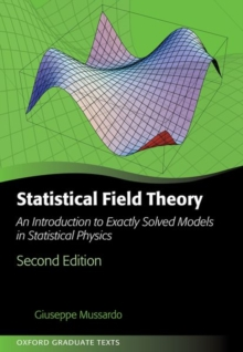 Statistical Field Theory : An Introduction to Exactly Solved Models in Statistical Physics, Hardback Book