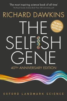 The Selfish Gene : 40th Anniversary edition, Paperback / softback Book