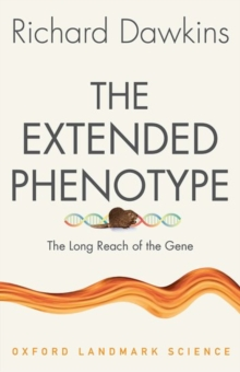 The Extended Phenotype : The Long Reach of the Gene, Paperback / softback Book