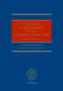Vertical Agreements in EU Competition Law, Hardback Book