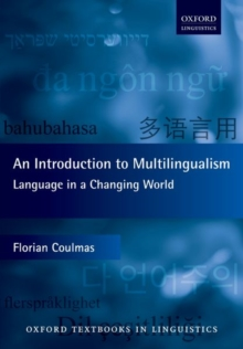 An Introduction to Multilingualism : Language in a Changing World, Paperback Book