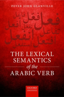 The Lexical Semantics of the Arabic Verb, Hardback Book