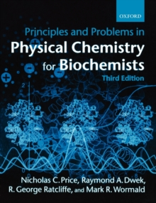 Principles and Problems in Physical Chemistry for Biochemists, Paperback / softback Book