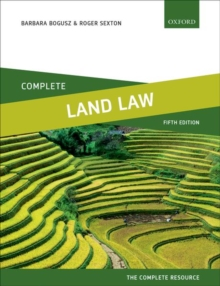 Complete Land Law : Text, Cases, and Materials, Paperback / softback Book