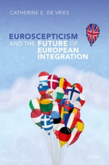 Euroscepticism and the Future of European Integration, Hardback Book