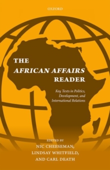 The African Affairs Reader : Key Texts in Politics, Development, and International Relations, Paperback Book