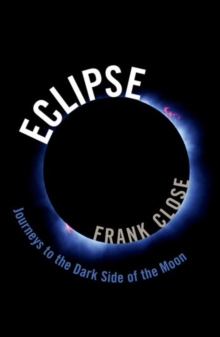 Eclipse - Journeys to the Dark Side of the Moon, Hardback Book