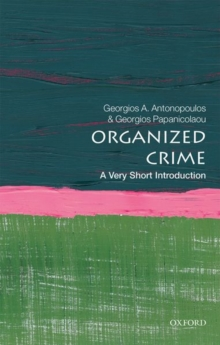 Organized Crime: A Very Short Introduction, Paperback / softback Book
