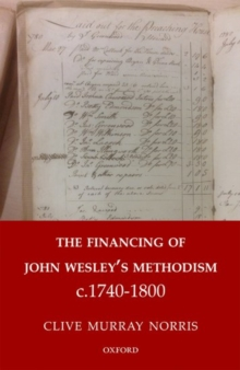 The Financing of John Wesley's Methodism c.1740-1800, Hardback Book