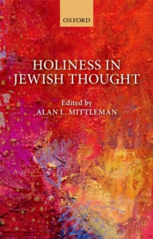 Holiness in Jewish Thought, Hardback Book