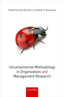 Unconventional Methodology in Organization and Management Research, Paperback Book
