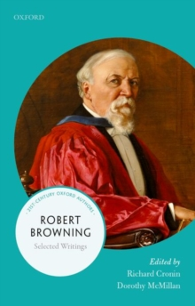 Robert Browning : Selected Writings, Paperback Book