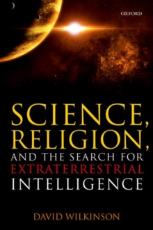 Science, Religion, and the Search for Extraterrestrial Intelligence, Paperback Book
