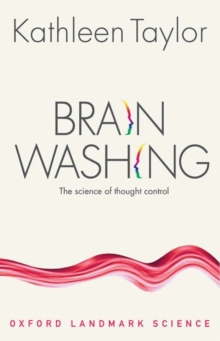 Brainwashing : The science of thought control, Paperback / softback Book
