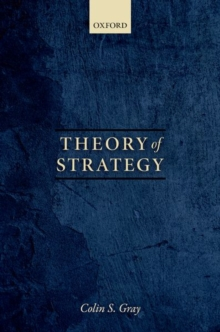 Theory of Strategy, Hardback Book