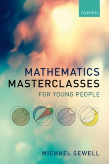 Mathematics Masterclasses for Young People, Paperback Book