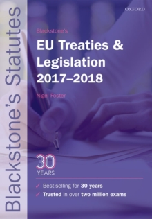 Blackstone's EU Treaties & Legislation 2017-2018, Paperback Book