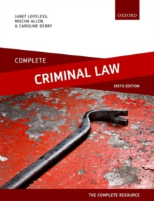 Complete Criminal Law : Text, Cases, and Materials, Paperback Book