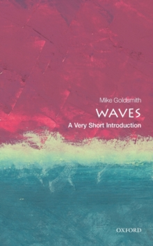 Waves: A Very Short Introduction, Paperback / softback Book