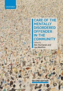 Care of the Mentally Disordered Offender in the Community, Paperback Book