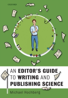 An Editor's Guide to Writing and Publishing Science, Paperback / softback Book