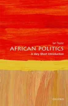 African Politics: A Very Short Introduction, Paperback / softback Book