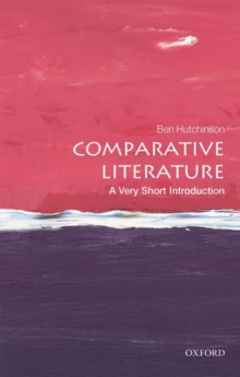 Comparative Literature: A Very Short Introduction, Paperback / softback Book