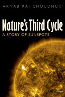 Nature's Third Cycle : A Story of Sunspots, Paperback Book