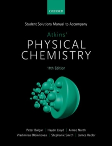 Student Solutions Manual to accompany Atkins' Physical Chemistry 11th  edition, Paperback Book