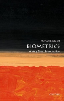 Biometrics: A Very Short Introduction, Paperback / softback Book