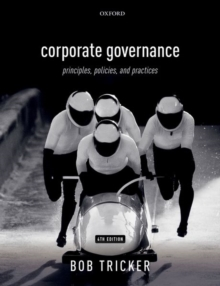 Corporate Governance : Principles, Policies, and Practices, Paperback / softback Book