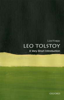Leo Tolstoy: A Very Short Introduction, Paperback / softback Book