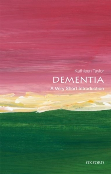 Dementia: A Very Short Introduction, Paperback / softback Book