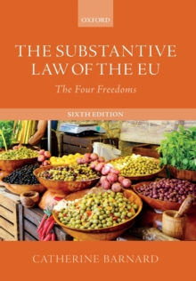 The Substantive Law of the EU : The Four Freedoms, Paperback / softback Book