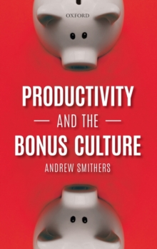 Productivity and the Bonus Culture, Hardback Book