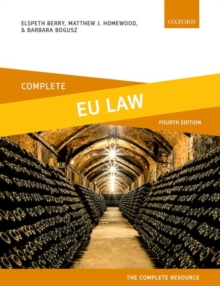 Complete EU Law : Text, Cases, and Materials, Paperback / softback Book
